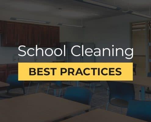 School cleaning best practices.